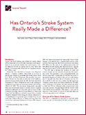 Has Ontario's Stroke System Really Made a Difference?